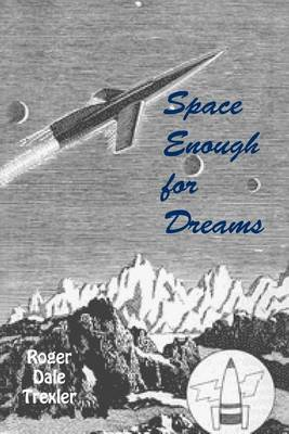 Space Enough for Dreams