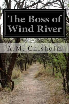 The Boss of Wind River