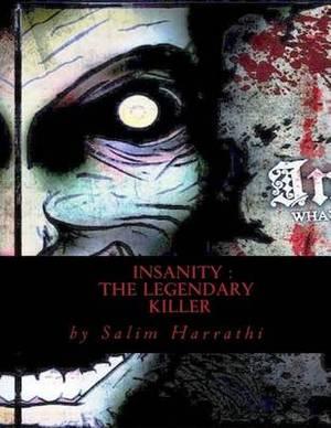 Insanity: The Legendary Killer
