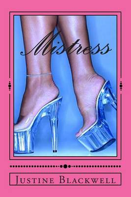 Mistress: Mysterious Ways on How to Get Rid of Your Husband's Mistress