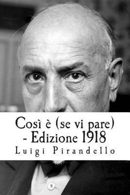 Cosi E (Se VI Pare) - Edizione 1918