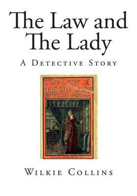 The Law and the Lady: A Detective Story