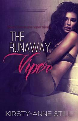 The Runaway Viper: Book Two in the Viper Series