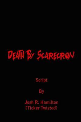Death by Scarecrow