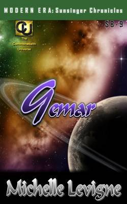 Commonwealth Universe: Modern Era: Sunsinger Chronicles Book 9: Gemar