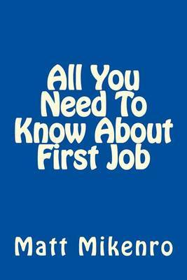 All You Need to Know about First Job