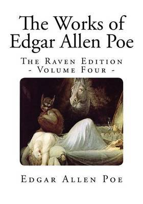 The Works of Edgar Allen Poe: The Raven Edition - Volume Four