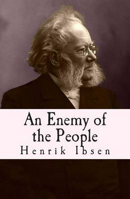 An Enemy of the People: Original English Translation