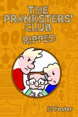 The Pranksters' Club: Ripped