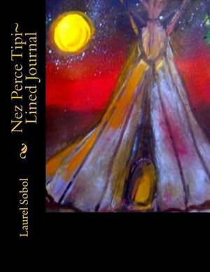 Nez Perce Tipi Lined Journal