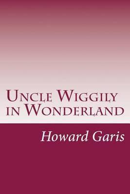 Uncle Wiggily in Wonderland