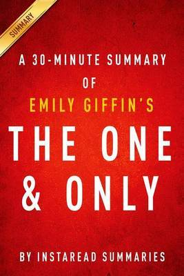 Summary of the One & Only  : By Emily Giffin - Includes Analysis