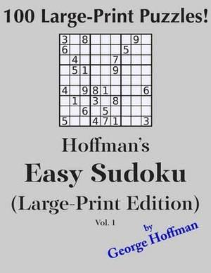 Hoffman's Easy Sudoku: 100 Puzzles