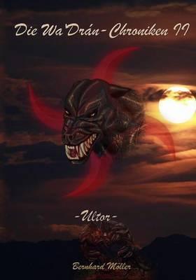 Die Wa'dran-Chroniken II: Ultor