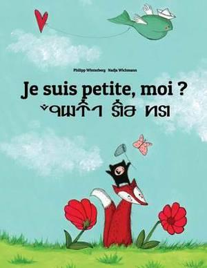 Je Suis Petite, Moi ? Bin Ich Klein?: Un Livre d'Images Pour Les Enfants (Edition Bilingue Fran�ais-Allemand)