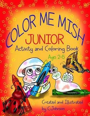 Color Me Mish Junior