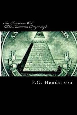 An American Idol (the Illuminati Conspiracy)