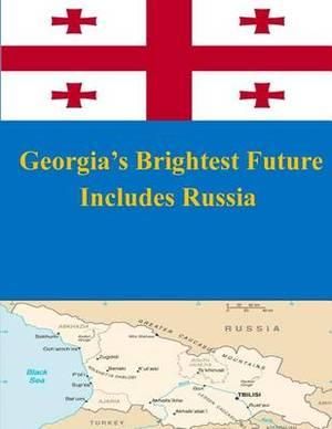 Georgia's Brightest Future Includes Russia