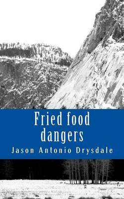 Fried Food Dangers