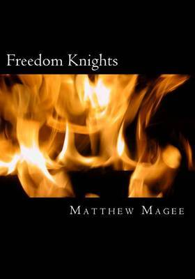 Freedom Knights: Revisited