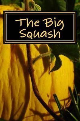 The Big Squash