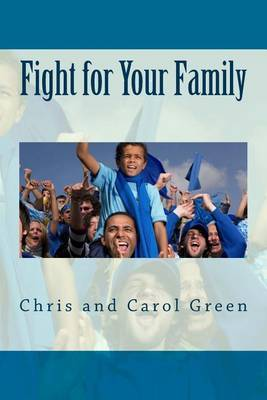 Fight for Your Family: Postured to Fight, Positioned to Build