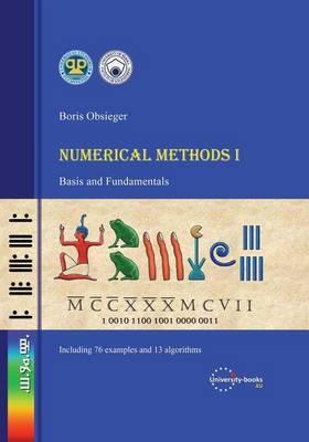 Numerical Methods I: Basis and Fundamentals