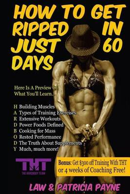 How to Get Ripped in Just 60 Days: Build More Muscle and Eat More Food