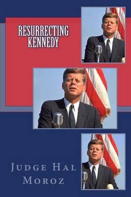 Resurrecting Kennedy