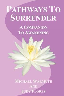 Pathways to Surrender