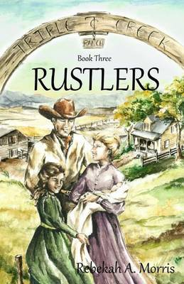 Triple Creek Ranch - Rustlers