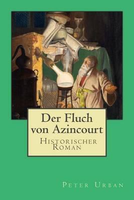 Der Fluch Von Azincourt: Gesamtausgabe
