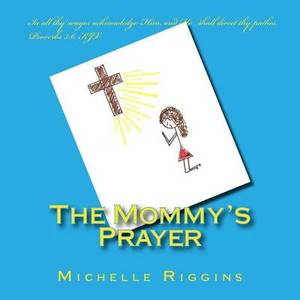 The Mommy's Prayer