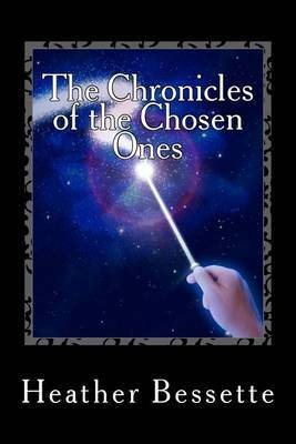 The Chronicles of the Chosen Ones: Book 2