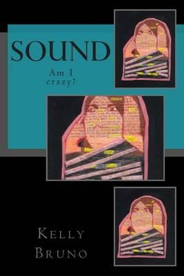 Sound: Am I Crazy?