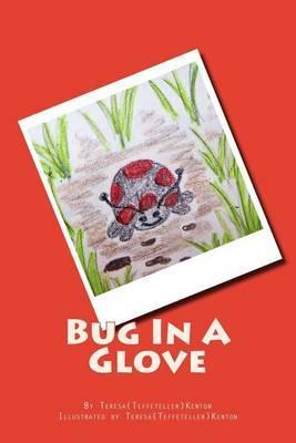Bug in a Glove