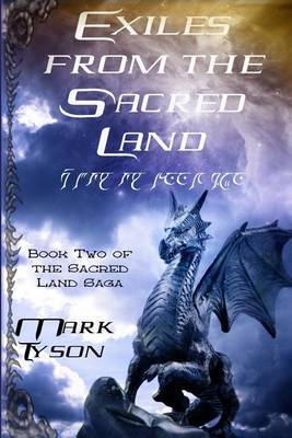 Exiles from the Sacred Land: Book Two of the Sacred Land Saga