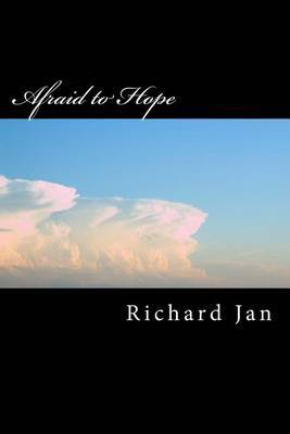 Book 7, Afraid to Hope