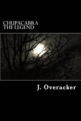 Chupacabra the Legend
