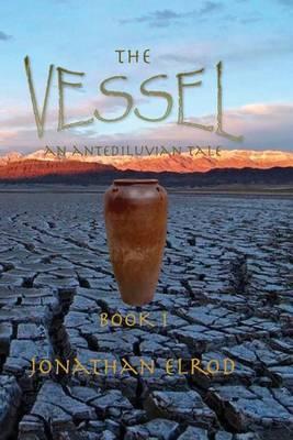 The Vessel: An Antediluvian Tale