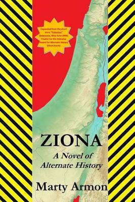 Ziona: A Novel of Alternate History