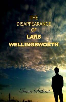 The Disappearance of Lars Wellingsworth