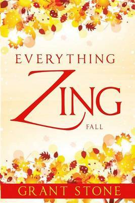 Everything Zing: Fall