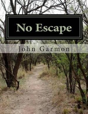 No Escape: Selected Poems