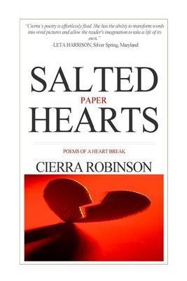 Salted Paper Hearts: Poems of Heart Break