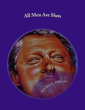 All Men Are Sluts