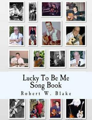 Lucky to Be Me Song Book