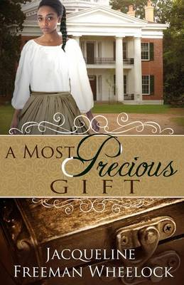 A Most Precious Gift
