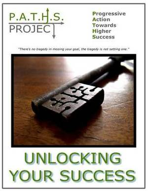 P.A.T.H.S. Project - Unlocking Your Success