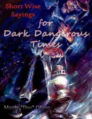 Short Wise Sayings for Dark Dangerous Times (German Version)